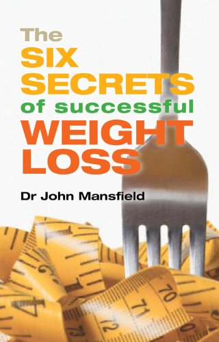 Download The Six Secrets of Successful Weight Loss PDF
