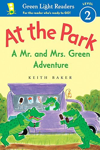 At the Park: A Mr. and Mrs. Green Adventure (Green Light Readers Level (Baker Light)