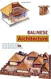 Balinese Architecture, Julian Davison, 9625931945