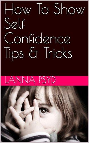 show self confidence