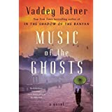 Music of the Ghosts: A Novel