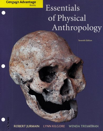 Essentials of Physical Anthropology (Cengage Advantage Books)