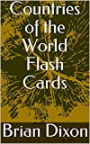 Countries of the World Flash Cards