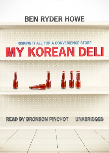 My Korean Deli: Risking It All for a Convenience Store (Library Edition) by Blackstone Audio, Inc.