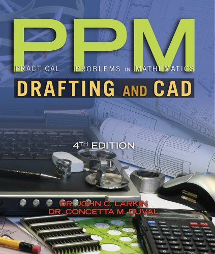 Download Practical Problems in Mathematics for Drafting and CAD (Practical Problems In Mathematics Series) Pdf