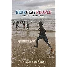 Blue Clay People Seasons On Africas Fragile Edge