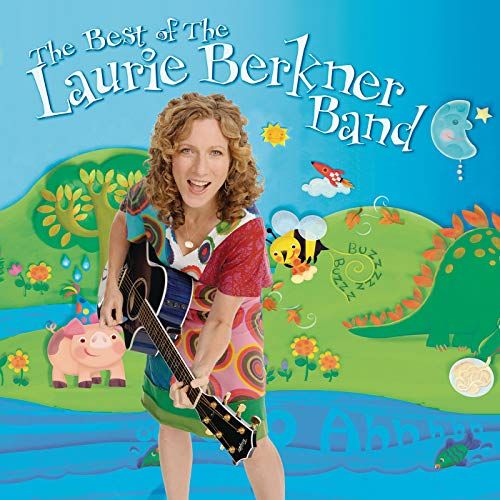 The Best of The Laurie Berkner Band (Deluxe Edition) (The Best Of The Laurie Berkner Band)