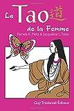 Le Tao de la Femme, Pamela K. Metz and L. Tobin Jacqueline, 0893344850