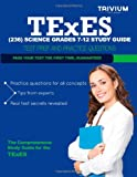 TExES (236) Science Grades 7-12 Study Guide, Trivium Test Trivium Test Prep, 1492900184