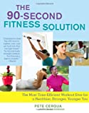 The 90-Second Fitness Solution, Pete Cerqua, 1416566511