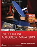 Introducing Autodesk Maya 2013, Dariush Derakhshani, 1118130561