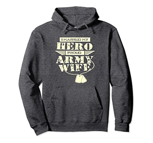 Unisex I Married My Hero, Army Wife Hoodie , Proud Army Wife Hoodie Small Dark Heather