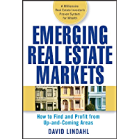 Emerging Real Estate Markets: How to Find and Profit from Up-and-Coming Areas (English Edition)