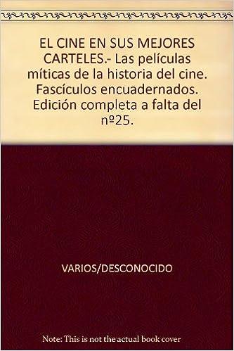 EL CINE EN SUS MEJORES CARTELES.- Las películas míticas de ...