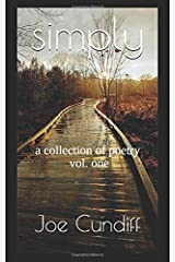 simply: a collection of poetry (vol.) Paperback