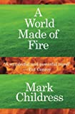 img - for A World Made of Fire book / textbook / text book