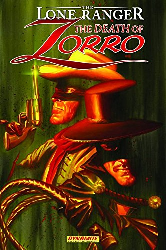 The Lone Ranger/Zorro: The Death Of Zorro Ande Parks