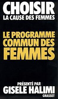 Le programme commun des femmes par Gisèle Halimi