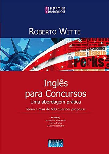 Inglês Para Concursos. Uma Abordagem Prática
