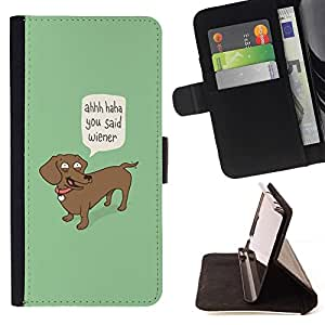 For Apple Iphone 4 / 4S Wiener Dog Funny Quote Dog Dachshund Art Style PU Leather Case Wallet Flip Stand Flap Closure Cover