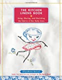 The Kitchen Linens Book, EllynAnne Geisel, 0740777637