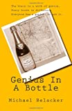 Genius in A Bottle, Michael Belacker, 1466237554