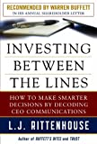 Investing Between the Lines: How to Make Smarter