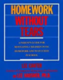 Homework Without Tears, Lee Canter and Marlene Canter, 006096300X