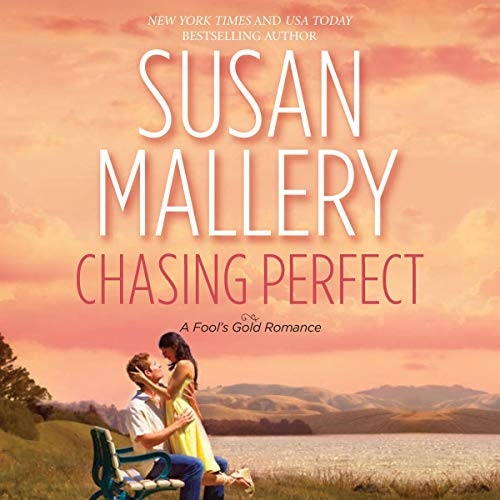 Chasing Perfect: A Fool's Gold Romance, Book 1