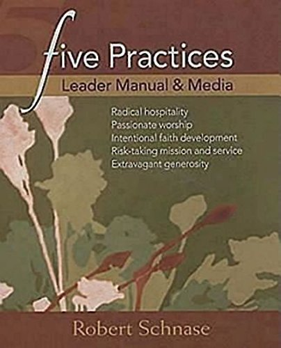 Five Practices Leader Manual and Media (Five Practices of Fruitful Congregations Program Resources)