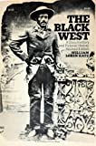 The Black West, William Loren Katz, 0385003803