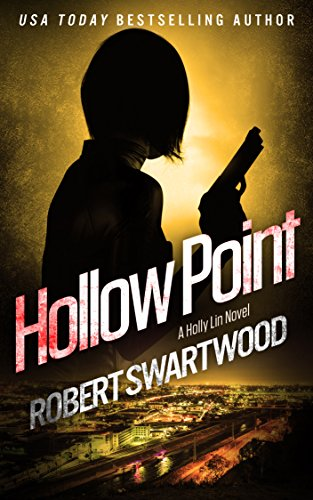 Hollow Point - Holly Lin #3 (Holly Lin Series)