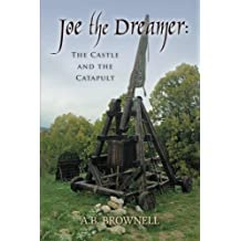 Joe the Dreamer: The Castle and the Catapult