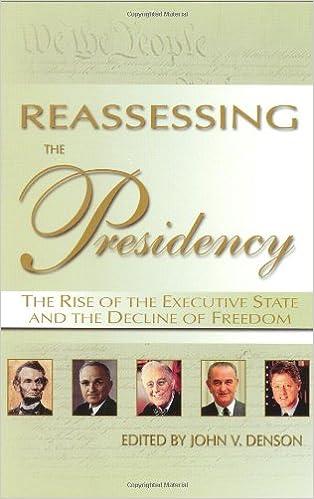 REASSESSING THE PRESIDENCY EBOOK