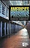 America's Prisons, Roman Espejo, 0737707879