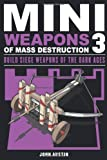 Mini Weapons of Mass Destruction 3, John Austin, 1613745486