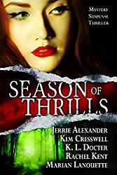 Season of Thrills Box Set: 5 Mystery/Suspense/Thriller Novels by Bestselling Authors