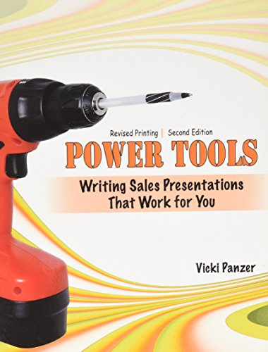 Power Tools:  Writing Sales Presentations That Work for You