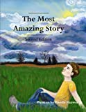 The Most Amazing Story