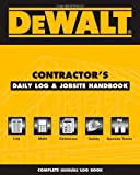 img - for DEWALT Contractor's Daily Logbook & Jobsite Reference (DEWALT Series) book / textbook / text book
