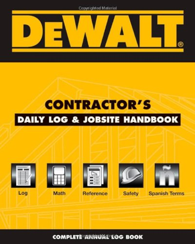 Dewalt Contractors Daily Logbook   Jobsite Reference  Dewalt Series