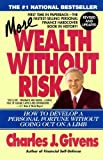More Wealth Without Risk by Charles J. Givens (1995-04-01)