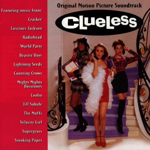 Clueless: Original Motion Picture Soundtrack (House Party 2 Soundtrack)