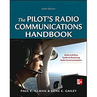 The Pilot's Radio Communications Handbook