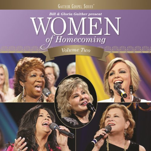 Women Of Homecoming (Vol. Two/...