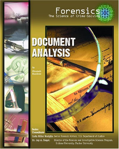 Document Analysis (Forensics: the Science of Crime-solving)