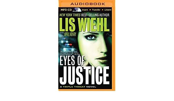 Eyes of Justice (Triple Threat): Amazon.es: Lis Wiehl, April ...