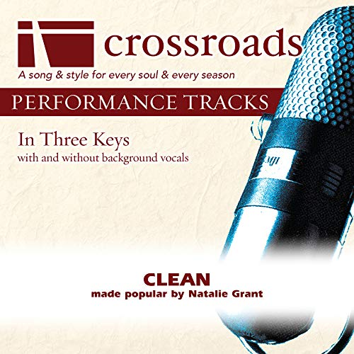 Clean (Made Popular by Natalie Grant) [Performance Track]