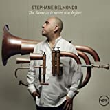 Belmondo, Stephane The Same As It Never Was Before Other Modern Jazz