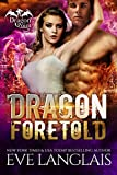 img - for Dragon Foretold (Dragon Point Book 4) book / textbook / text book